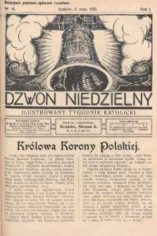 Dzwon Niedzielny : ilustrowany tygodnik katolicki. 1925, nr18