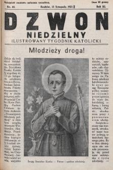Dzwon Niedzielny : ilustrowany tygodnik katolicki. 1927, nr46