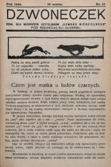 """Dzwoneczek : dział dla młodszych czytelników """"Dzwonu Niedzielnego"""". 1935, nr11"""