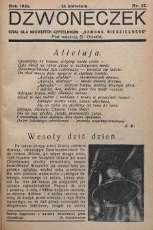 """Dzwoneczek : dział dla młodszych czytelników """"Dzwonu Niedzielnego"""". 1935, nr17"""