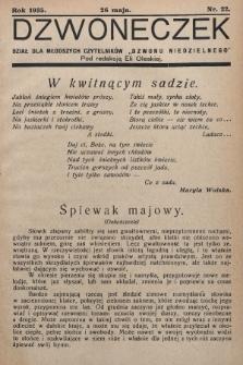 """Dzwoneczek : dział dla młodszych czytelników """"Dzwonu Niedzielnego"""". 1935, nr22"""