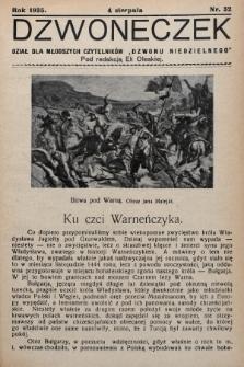 """Dzwoneczek : dział dla młodszych czytelników """"Dzwonu Niedzielnego"""". 1935, nr32"""