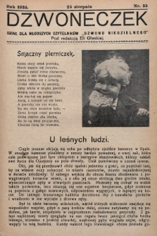 """Dzwoneczek : dział dla młodszych czytelników """"Dzwonu Niedzielnego"""". 1935, nr35"""