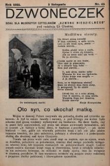 """Dzwoneczek : dział dla młodszych czytelników """"Dzwonu Niedzielnego"""". 1935, nr45"""