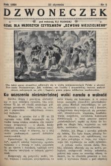 """Dzwoneczek : dział dla młodszych czytelników """"Dzwonu Niedzielnego"""". 1938, nr4"""