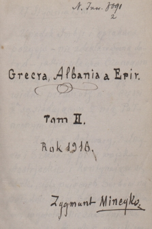 """""""Grecja, Albania a Epir"""" Tom 2 Rok 1916"""