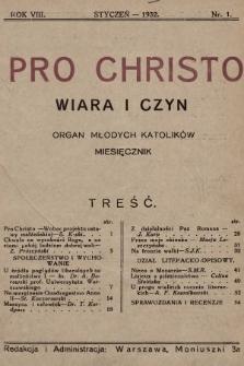 Pro Christo : wiara i czyn : organ młodych katolików. 1932, spis rzeczy