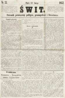Świt : dziennik poświęcony polityce, przemysłowi i literaturze. 1857, nr35