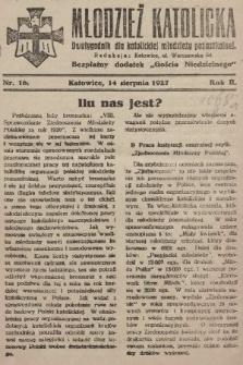 """Młodzież Katolicka : dwutygodnik dla katolickiej młodzieży pozaszkolnej : bezpłatny dodatek """"Gościa Niedzielnego"""". 1927, nr16"""