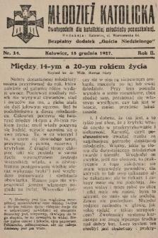 """Młodzież Katolicka : dwutygodnik dla katolickiej młodzieży pozaszkolnej : bezpłatny dodatek """"Gościa Niedzielnego"""". 1927, nr24"""