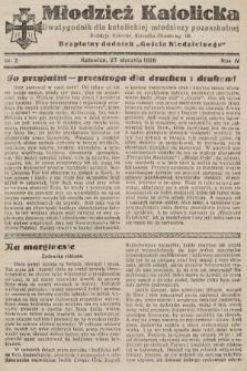 """Młodzież Katolicka : dwutygodnik dla katolickiej młodzieży pozaszkolnej : bezpłatny dodatek """"Gościa Niedzielnego"""". 1929, nr2"""