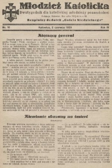"""Młodzież Katolicka : dwutygodnik dla katolickiej młodzieży pozaszkolnej : bezpłatny dodatek """"Gościa Niedzielnego"""". 1929, nr10"""