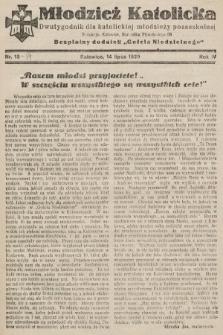 """Młodzież Katolicka : dwutygodnik dla katolickiej młodzieży pozaszkolnej : bezpłatny dodatek """"Gościa Niedzielnego"""". 1929, nr13-14"""
