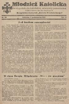"""Młodzież Katolicka : dwutygodnik dla katolickiej młodzieży pozaszkolnej : bezpłatny dodatek """"Gościa Niedzielnego"""". 1929, nr20"""