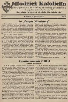 """Młodzież Katolicka : dwutygodnik dla katolickiej młodzieży pozaszkolnej : bezpłatny dodatek """"Gościa Niedzielnego"""". 1929, nr23"""