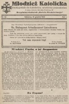 """Młodzież Katolicka : dwutygodnik dla katolickiej młodzieży pozaszkolnej : bezpłatny dodatek """"Gościa Niedzielnego"""". 1929, nr24"""
