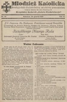 """Młodzież Katolicka : dwutygodnik dla katolickiej młodzieży pozaszkolnej : bezpłatny dodatek """"Gościa Niedzielnego"""". 1929, nr25"""