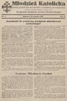 """Młodzież Katolicka : dwutygodnik dla katolickiej młodzieży pozaszkolnej : bezpłatny dodatek """"Gościa Niedzielnego"""". 1930, nr2"""