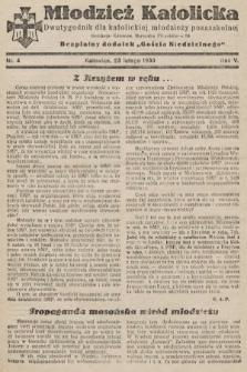 """Młodzież Katolicka : dwutygodnik dla katolickiej młodzieży pozaszkolnej : bezpłatny dodatek """"Gościa Niedzielnego"""". 1930, nr4"""