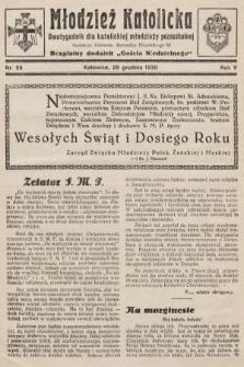 """Młodzież Katolicka : dwutygodnik dla katolickiej młodzieży pozaszkolnej : bezpłatny dodatek """"Gościa Niedzielnego"""". 1930, nr26"""