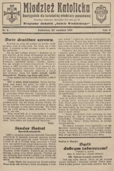 """Młodzież Katolicka : dwutygodnik dla katolickiej młodzieży pozaszkolnej : bezpłatny dodatek """"Gościa Niedzielnego"""". 1931, nr9"""