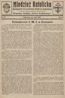 """Młodzież Katolicka : dwutygodnik dla katolickiej młodzieży pozaszkolnej : bezpłatny dodatek """"Gościa Niedzielnego"""". 1931, nr11"""