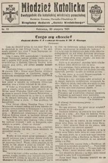 """Młodzież Katolicka : dwutygodnik dla katolickiej młodzieży pozaszkolnej : bezpłatny dodatek """"Gościa Niedzielnego"""". 1931, nr18"""