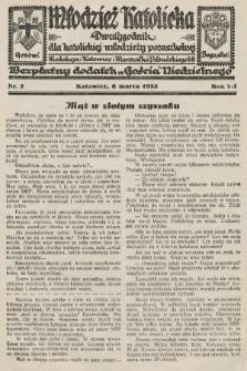 """Młodzież Katolicka : dwutygodnik dla katolickiej młodzieży pozaszkolnej : bezpłatny dodatek """"Gościa Niedzielnego"""". 1932, nr5"""