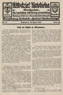 """Młodzież Katolicka : dwutygodnik dla katolickiej młodzieży pozaszkolnej : bezpłatny dodatek """"Gościa Niedzielnego"""". 1932, nr15"""