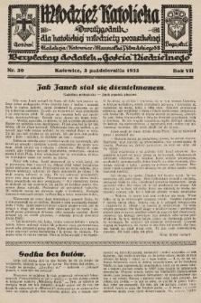"""Młodzież Katolicka : dwutygodnik dla katolickiej młodzieży pozaszkolnej : bezpłatny dodatek """"Gościa Niedzielnego"""". 1932, nr20"""