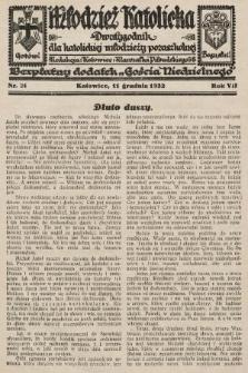 """Młodzież Katolicka : dwutygodnik dla katolickiej młodzieży pozaszkolnej : bezpłatny dodatek """"Gościa Niedzielnego"""". 1932, nr24"""