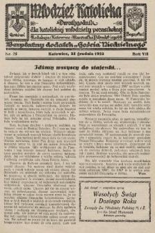 """Młodzież Katolicka : dwutygodnik dla katolickiej młodzieży pozaszkolnej : bezpłatny dodatek """"Gościa Niedzielnego"""". 1932, nr25"""