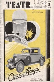 Teatr i Życie Wytworne : czasopismo ilustrowane. 1931, maj-czerwiec