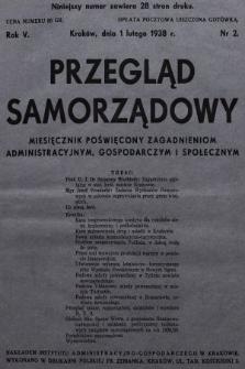 Przegląd Samorządowy : miesięcznik poświęcony zagadnieniom administracyjnym, gospodarczym i społecznym. 1938, nr2