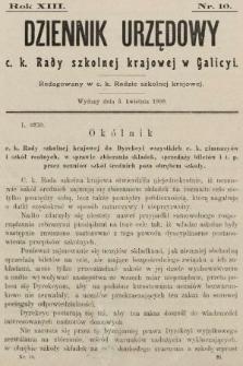 Dziennik Urzędowy c. k. Rady szkolnej krajowej w Galicyi. 1909, nr10