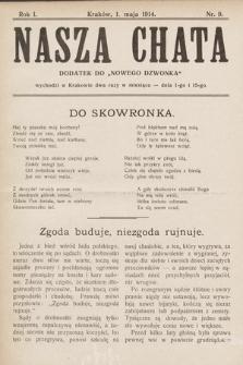 """Nasza Chata : dodatek do """"Nowego Dzwonka"""". 1914, nr9"""