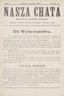 """Nasza Chata : dodatek do """"Nowego Dzwonka"""". 1914, nr10-11"""