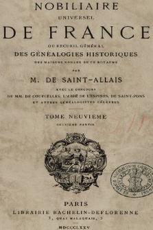Nobiliaire universel de France ou Recueil général des généalogies historiques des maison nobles de ce royaume. T 9, pt. 2