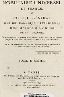 Nobiliaire universel de France ou Recueil général des généalogies historiques des maison nobles de ce royaume. T 10, pt. 1
