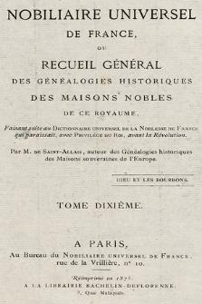 Nobiliaire universel de France ou Recueil général des généalogies historiques des maison nobles de ce royaume. T 10, pt. 2