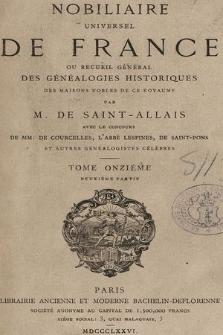Nobiliaire universel de France ou Recueil général des généalogies historiques des maison nobles de ce royaume. T 11, pt. 2