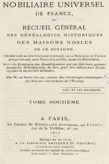 Nobiliaire universel de France ou Recueil général des généalogies historiques des maison nobles de ce royaume. T 12, pt. 1