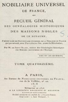 Nobiliaire universel de France ou Recueil général des généalogies historiques des maison nobles de ce royaume. T 14, pt. 1