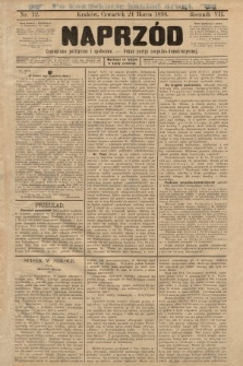Naprzód : czasopismo polityczne i społeczne : organ partyi socyalno-demokratycznej. 1898, nr12 (po konfiskacie nakład drugi)