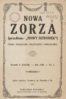 """Nowa Zorza : (przedtem """"Nowy Dzwonek"""") : pismo społeczno-polityczne i oświatowe. 1926, nr1"""