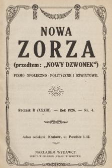 """Nowa Zorza : (przedtem """"Nowy Dzwonek"""") : pismo społeczno-polityczne i oświatowe. 1926, nr4"""