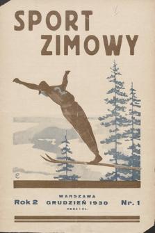 """Sport Zimowy : dodatek do """"Sportu Wodnego"""". R. 2, 1930, nr1"""