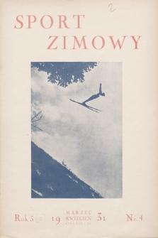 """Sport Zimowy : dodatek do """"Sportu Wodnego"""". R. 2, 1931, nr4"""