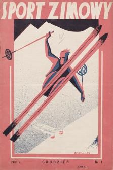 """Sport Zimowy : dodatek do """"Sportu Wodnego"""". R. [3]. 1931, nr1"""