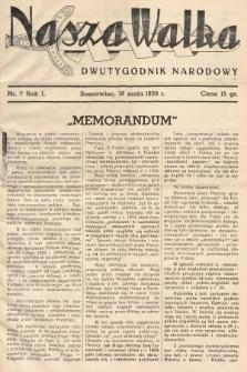Nasza Walka : dwutygodnik narodowy. 1939, nr7